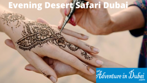 Evening Desert Safari Dubai